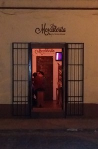 "There are many little tasting spots called ""mezcalarita's"" around town"
