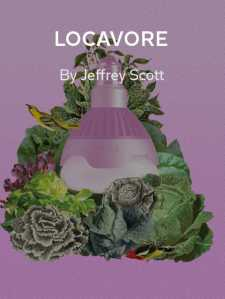 LOCAVORE A magazine that seeks to strengthen your connection with food, culture and the land.