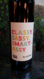 The wine I drink comes with cute labels. I won't drink lie it otherwise.